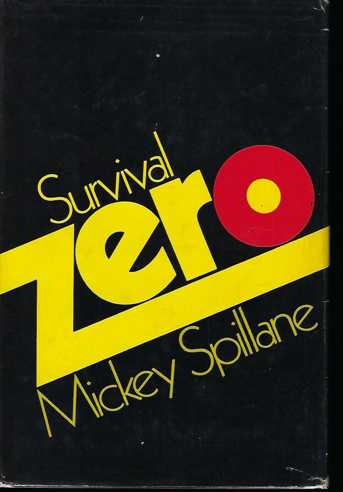SURVIVAL ZERO. Mickey SPILLANE.