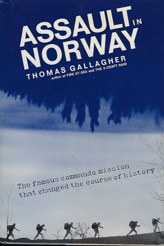 ASSAULT IN NORWAY. Thomas GALLAGHER.