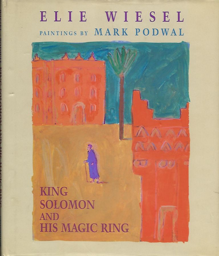 KING SOLOMON AND HIS MAGIC RING. Elie WIESEL.