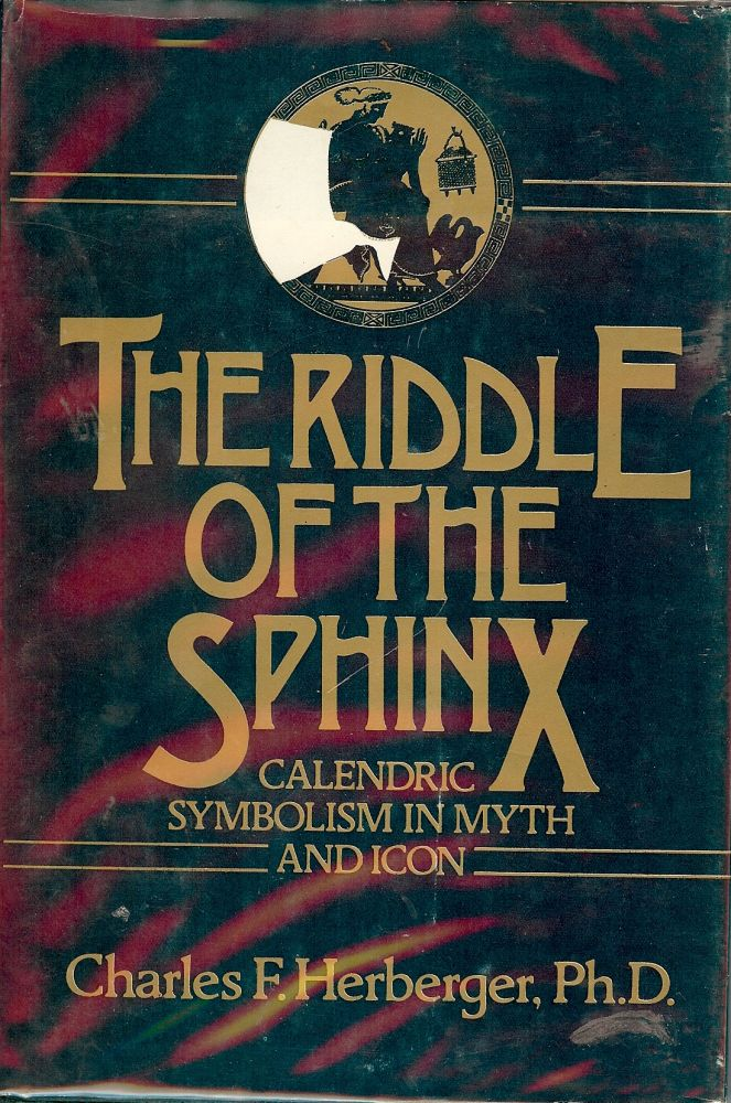 THE RIDDLE OF THE SPHINX. Charles F. HERBERGER.