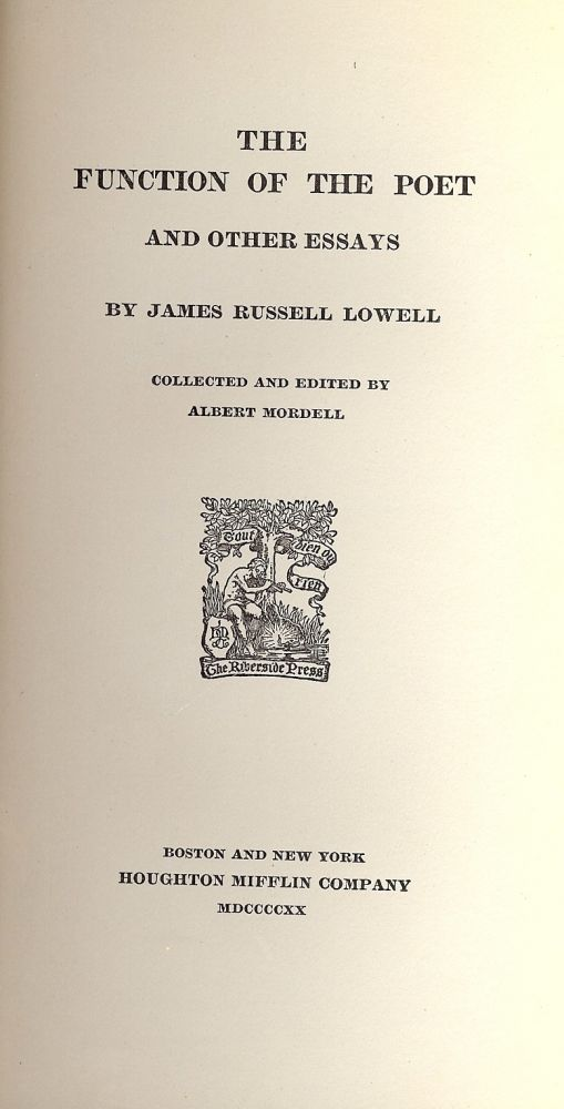 THE FUNCTION OF THE POET. JAMES RUSSELL LOWELL.