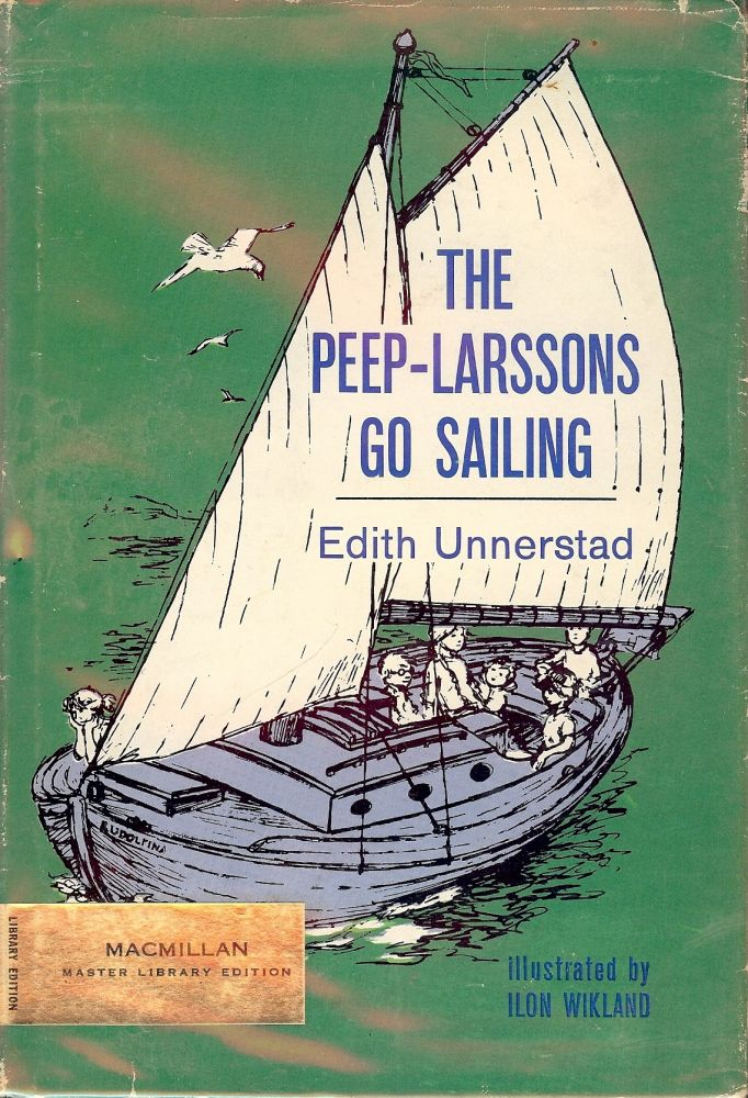 THE PEEP-LARSSONS GO SAILING. Edith UNNERSTAD.