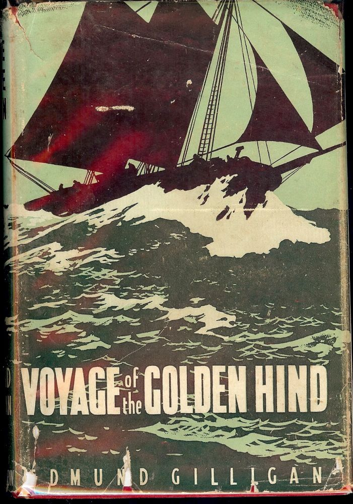 VOYAGE OF THE GOLDEN HIND. Edmund GILLIGAN.