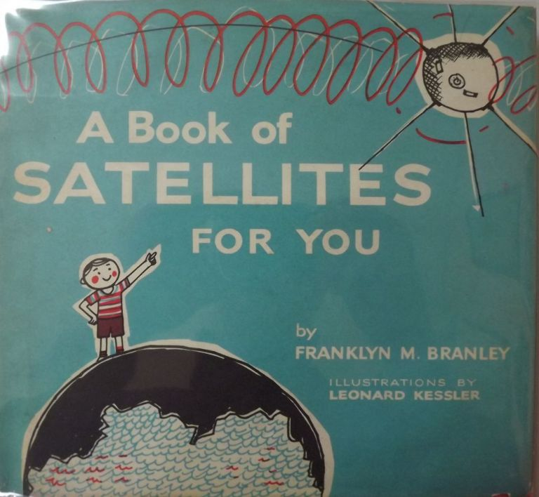 A BOOK OF SATELLITES FOR YOU. Franklyn M. BRANLEY.