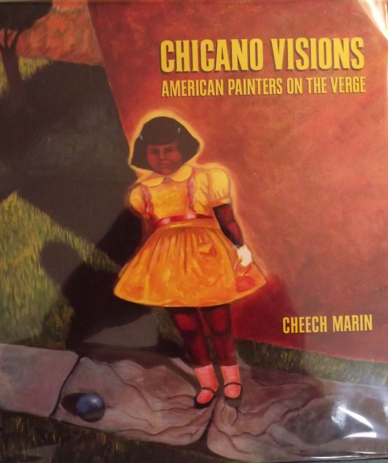 CHICANO VISIONS: AMERICAN PAINTERS ON THE VERGE. Cheech MARIN.