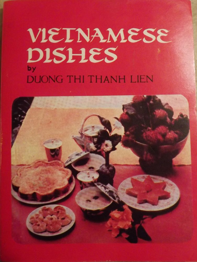 VIETNAMESE DISHES. Duong Thi Thanh LIEN.