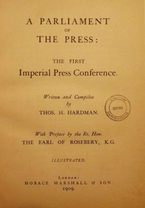 PARLIAMENT OF THE PRESS: THE FIRST IMPERIAL PRESS CONFERENCE