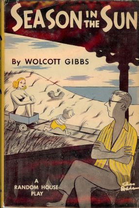 SEASON IN THE SUN. Wolcott GIBBS