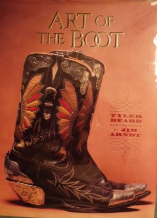 ART OF THE BOOT. Tyler BEARD