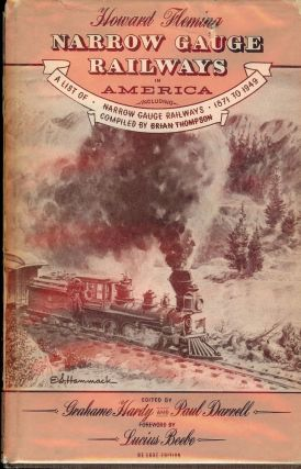 NARROW GAUGE RAILWAYS IN AMERICA. Howard FLEMING