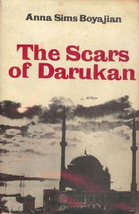 THE SCARS OF DARUKAN. Anna Sims BOYAJIAN