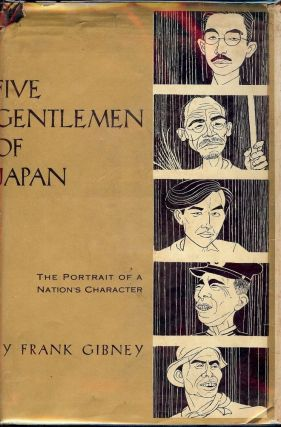 FIVE GENTLEMEN OF JAPAN. Frank GIBNEY