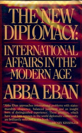 THE NEW DIPLOMACY. Abba EBAN