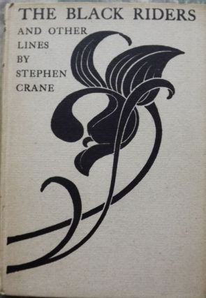 THE BLACK RIDERS AND OTHER LINES. Stephen CRANE