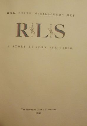 HOW EDITH MCGILLCUDDY MET R.L.S. John STEINBECK
