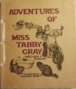 ADVENTURES OF MISS TABBY GRAY. Adelaide S. BAYLOR