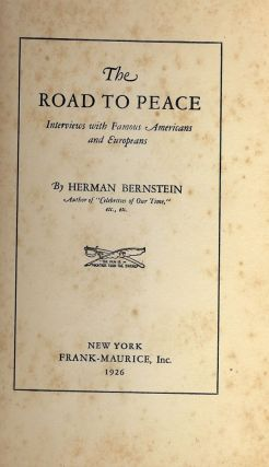 ROAD TO PEACE. Herman BERNSTEIN.