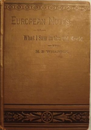 EUROPEAN NOTES; OR, WHAT I SAW IN THE OLD WORLD