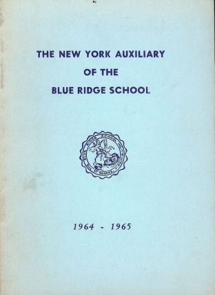 NEW YORK AUXILLIARY BLUE RIDGE SCHOOL ST. GEROGE VIRGINIA: 1964-1965. ST. GEORGE VIRGINIA BLUE...