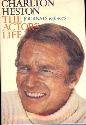 CHARLTON HESTON: THE ACTORS LIFE. CHARLTON HESTON