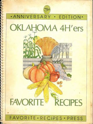 OKLAHOMA 4H'ERS FAVORITE RECIPES. OKLAHOMA 4H'ERS