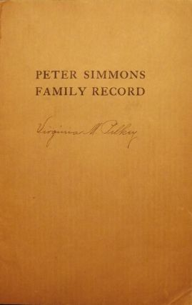 PETER SIMMONS FAMILY RECORD. Kiddoo P. SIMMONS
