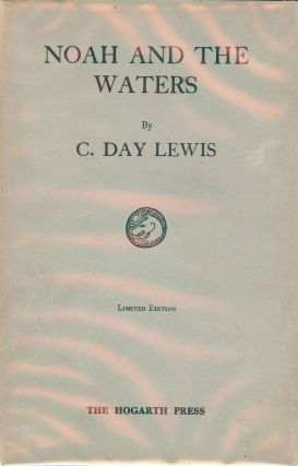 NOAH AND THE WATERS. C. DAY LEWIS