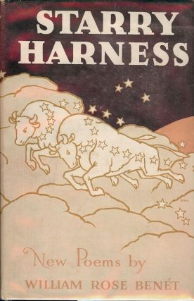 STARRY HARNESS. WILLIAM ROSE BENET