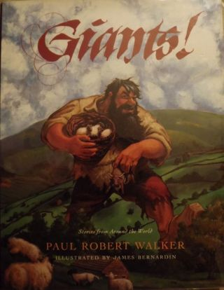 GIANTS! STORIES FROM AROUND THE WORLD. Paul Robert WALKER
