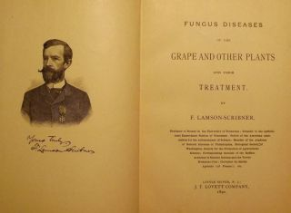 FUNGUS DISEASES OF THE GRAPE AND OTHER PLANTS. F. LAMSON-SCRIBNER
