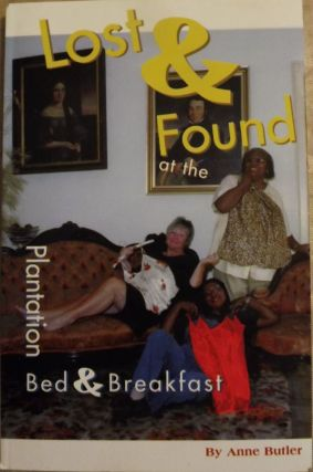 LOST AND FOUND AT THE PLANTATION BED AND BREAKFAST. Anne BUTLER