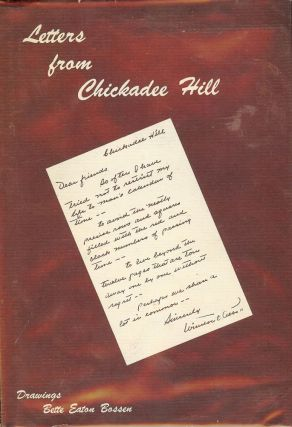 LETTERS FROM CHICKADEE HILL. Winston O. ABBOTT