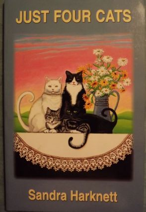 JUST FOR CATS. Sandra HARKNETT
