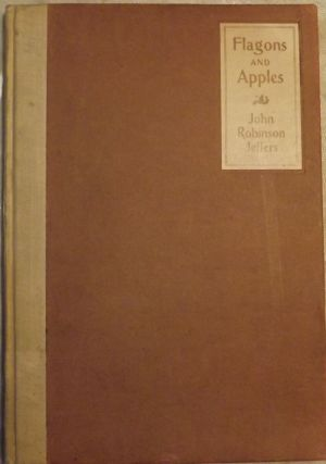 FLAGONS AND APPLES. Robinson JEFFERS