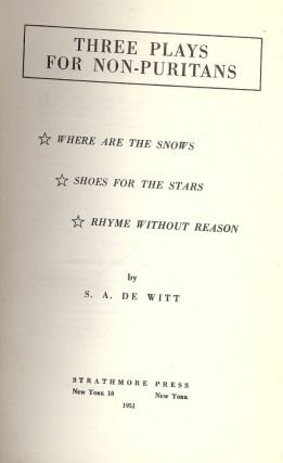 THREE PLAYS FOR NON-PURITANS. S. A. DEWITT