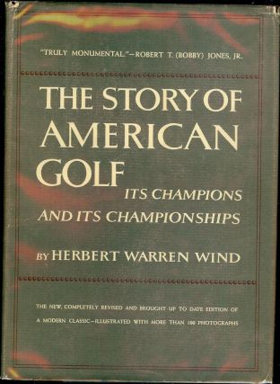THE STORY OF AMERICAN GOLF. Herbert Warren WIND