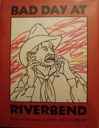 BAD DAY AT RIVERBEND. Chris VAN ALLSBURG
