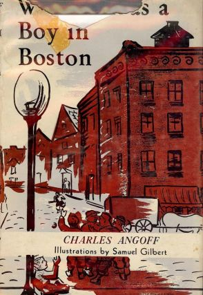 WHEN I WAS A BOY IN BOSTON. Charles ANGOFF