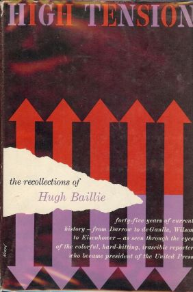 HIGH TENSION: THE RECOLLECTIONS OF HUGH BAILIE. Hugh BAILIE