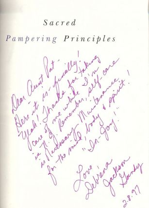 SACRED PAMPERING PRINCIPALS: AN AFRICAN-AMERICAN WOMAN'S GUIDE