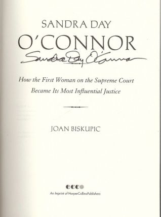 SANDRA DAY O'CONNOR: HOW THE FIRST WOMAN ON THE SUPREME COURT