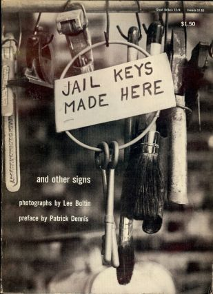 JAIL KEYS MADE HERE AND OTHER SIGNS. Lee BOLTIN