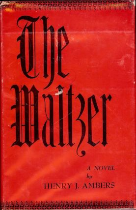 THE WALTZER. Henry J. AMBERS