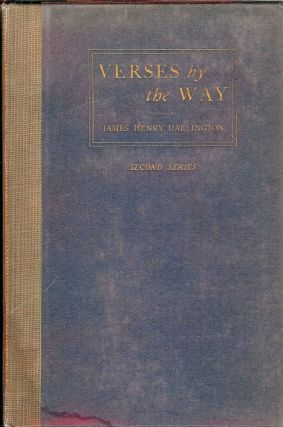 VERSES BY THE WAY. James Henry DARLINGTON