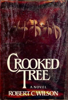 CROOKED TREE. Robert C. WILSON