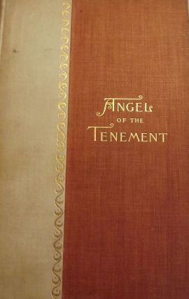 THE ANGEL OF THE TENEMENT