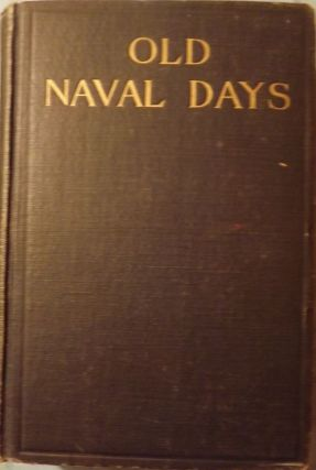 OLD NAVAL DAYS