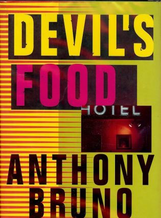 DEVIL'S FOOD. Anthony BRUNO