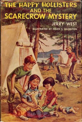 THE HAPPY HOLLISTERS AND THE SCARECROW MYSTERY. Jerry WEST