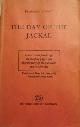 THE DAY OF THE JACKAL. Frederic FORSYTH
